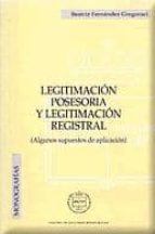 legitimacion posesoria y legitimacion registral beatriz fernandez gregoraci 9788495240538