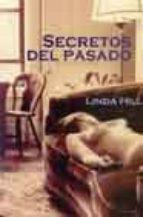 secretos del pasado-linda hill-9788495346438