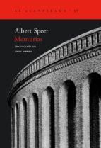 memorias: los recuerdos del arquitecto y ministro de armamento de hitler. una cronica fascinante del tercer reich albert speer 9788495359438