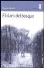 el claro del bosque marisa madieri 9788495587138