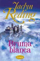 bruma blanca jaclyn reding 9788495752338