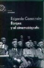 borges y el cinematografo edgardo cozarinsky 9788495908438