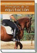 principios de la equitación: formación internacional de la cultur a ecuestre 9788496060838