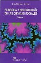 filosofia y metodologia de las ciencias sociales (2 vols.)-antonio escohotado-javier rodriguez martinez-9788496062238