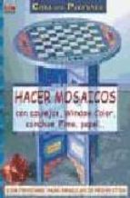 hacer mosaicos con azulejos, window color, conchas, fimo, papel catherine massey 9788496365438