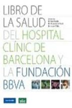 libro de la salud del hospital clinic de barcelona y la fundacion bbva-joan rodes-9788496515338