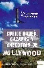 curiosidades, gazapos y anecdotas de hollywood-felix linares-9788496689138