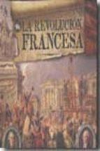 la revolucion francesa alistair horne 9788496865938