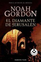 el diamante de jerusalen-noah gordon-9788496940338