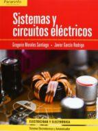 sistemas y circuitos electricos-javier garcia rodrigo-gregorio morales santiago-9788497322638