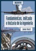 fundamentos, metodo e historia de la ingenieria javier aracil 9788497567138