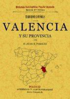 tradiciones de valencia y su provincia-juan b. perales-9788497613538