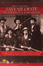 el salvaje oeste: pistoleros y forajidos (breve historia de...)-gregorio doval-9788497635738