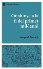 catalunya a la fi del primer mil·leni-josep m. salrach-9788497660938