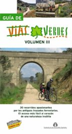 guia de vias verdes (vol. iii) 9788497767538