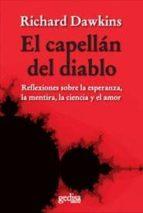 el capellan del diablo: reflexiones sobre la esperanza, la mentir a, la ciencia y el amor richard dawkins 9788497840538