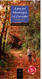 a peu pel montnegre i el corredor (15 itineraris) 9788497913638