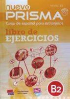 nuevo prisma nivel b2 ejercicios 9788498486438