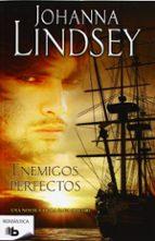 enemigos perfectos johanna lindsey 9788498727838