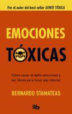 emociones toxicas bernardo stamateas 9788498728538