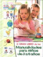 gran libro de las manualidades para niños de 3 a 6 años-9788498741438