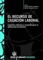 el recurso de casación laboral (ebook)-9788498764338