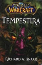 world of arcraft: tempestira richard a. knaak david michelinie 9788498856538
