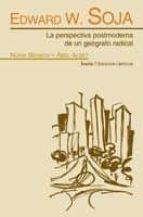 edward w. soja. la perspectiva postmoderna de un geografo radical abel albet 9788498882438