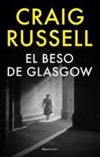 el beso de glasgow (ebook)-craig russell-9788499182438