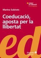 coeducació, aposta per la llibertat (ebook)-marina subirats martori-9788499219738