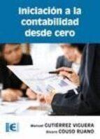 iniciación a la contabilidad desde cero-manuel gutierrez viguera-alvaro couso ruano-9788499642338