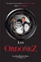 los ordoñez: una saga de toreros, amores, ambiciones y sueños juan soto viñolo 9788499700038