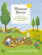 plantant llavors: la practica del mindfulness amb nens thich nhat hanh 9788499884738