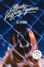 el perro (ebook) alberto vazquez figueroa 9788499898438