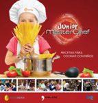 masterchef junior: recetas para cocinar con niños 9788499984438