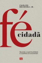 fé cidadã (ebook) carlos bezerra jr. 9788543303338
