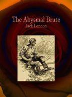 the abysmal brute (ebook) jack london 9788827516638
