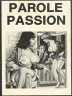 parole passion   adult erotica (ebook) 9788827534038