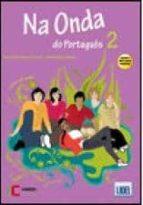 na onda do portugues 2 alumno + cd + ejercicios ana maria bayan helena jose bayan 9789727578238