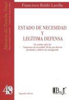 estado de necesidad y legitima defensa-francisco baldo lavilla-9789974708938