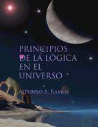 principios de la lógica en el universo (ebook)-alfonso a. ramos-cdlap00003738