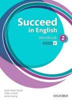 succeed in english 2 workbook ed 2013-9780194844048