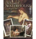 the women of waterhouse: 24 art cards john william waterhouse 9780486448848