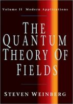 the quantum theory of fields: volume 2, modern applications-steven weinberg-9780521670548
