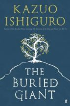 the buried giant kazuo ishiguro 9780571315048