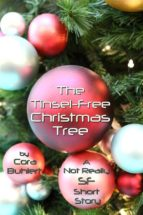 the tinsel-free christmas tree (ebook)-cora buhlert-9781311861948