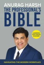 the professional's bible (ebook) anurag harsh 9781483598048