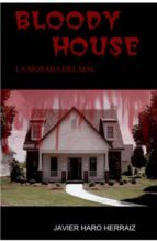 bloody house (ebook)-javier haro herraiz-9781489518248