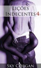 lições indecentes 4 (ebook)-9781547511648