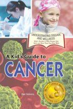 El libro de A kids guide to cancer autor RAE SIMONS PDF!